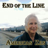 album cover END OF THE LINE by American Zen