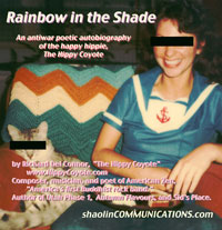 book cover of RAINBOW IN THE SHADE by The Hippy Coyote