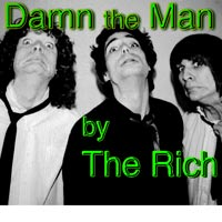 single cover DAMN THE MAN by The Rich